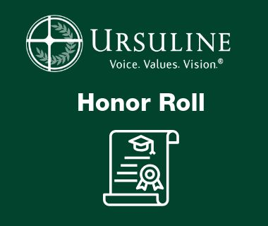 Ursuline Announces Second Quarter Honor Roll