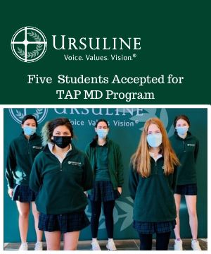 Five Ursuline Academy Students Accepted for TAP MD Program